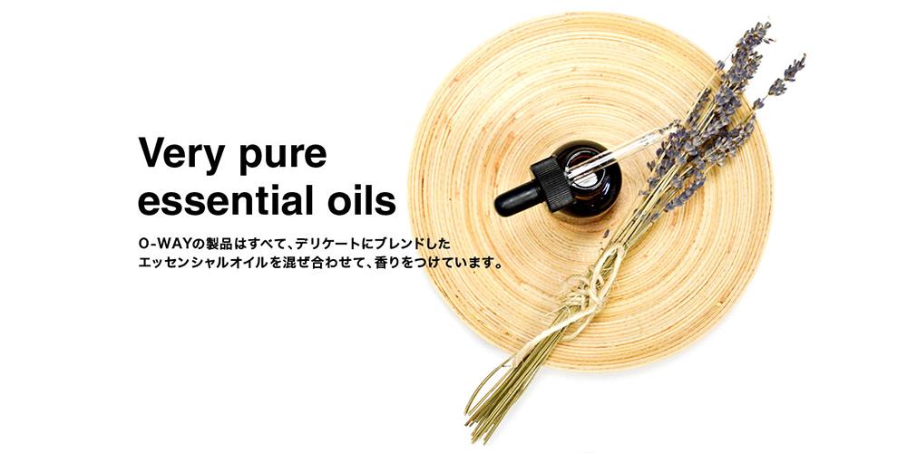 O-WAYの製品はすべて、デリケートにブレンドしたエッセンシャルオイルを混ぜ合わせて、香りをつけています。